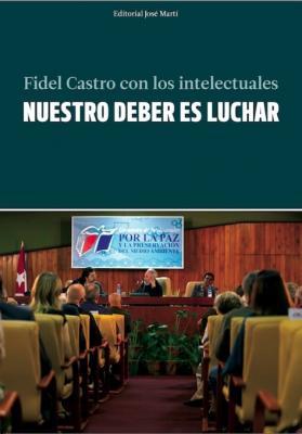 """Transmitirán en vivo por Internet presentación en Caracas del libro """"Nuestro deber es luchar"""""""
