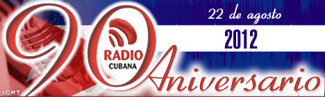 20120822125753-banner-90-aniv-radio-cubana.jpg