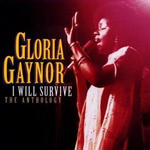 20131013184512-gloria-gaynor-i-will-survive-anthology.jpg